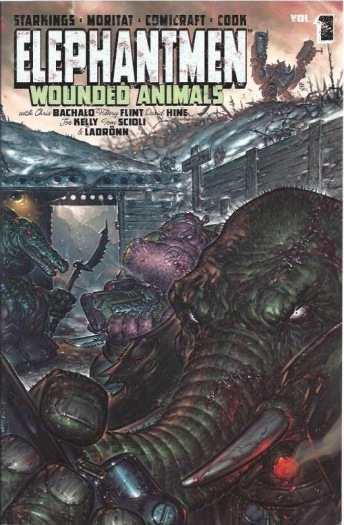 Elephantmen Volume 1: Wounded Animals, Starkings, Richard; Kelly, Joe; Moritat; Bachalo, Chris; Ladronn