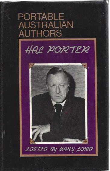 The Portable Hal Porter (Portable Australian authors), Hal Porter; Mary Lord [Editor]