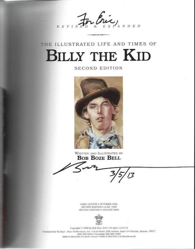 The Illustrated Life and Times of Billy the Kid, Bob Boze Bell