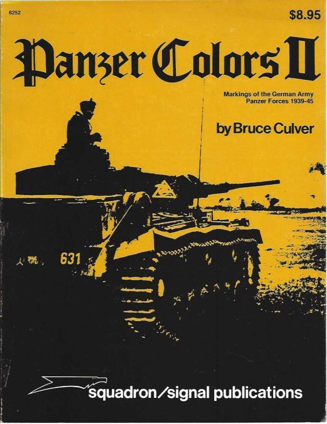 Panzer Colors, Vol. 2: Markings of the German Army Panzer Forces, 1939-45 by Bruce Culver (1978-12-24), Bruce Culver