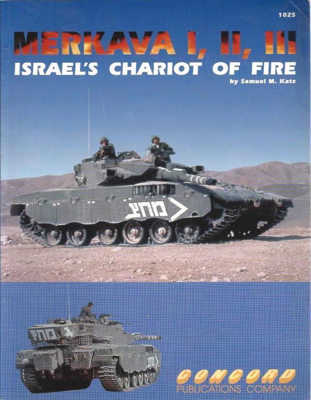 Merkava I, II, III: Israel's Chariot of Fire, Katz, Samuel M.