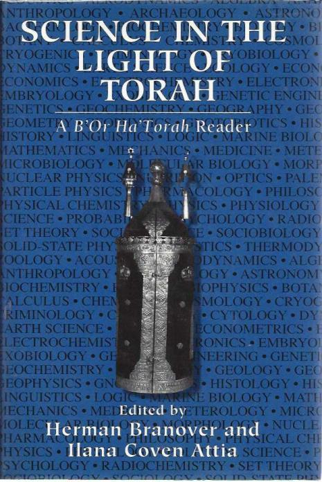 Science in the Light of Torah: A B'or Ha'Torah Reader, Branover, Herman; Attia, Ilana Coven [Editor]