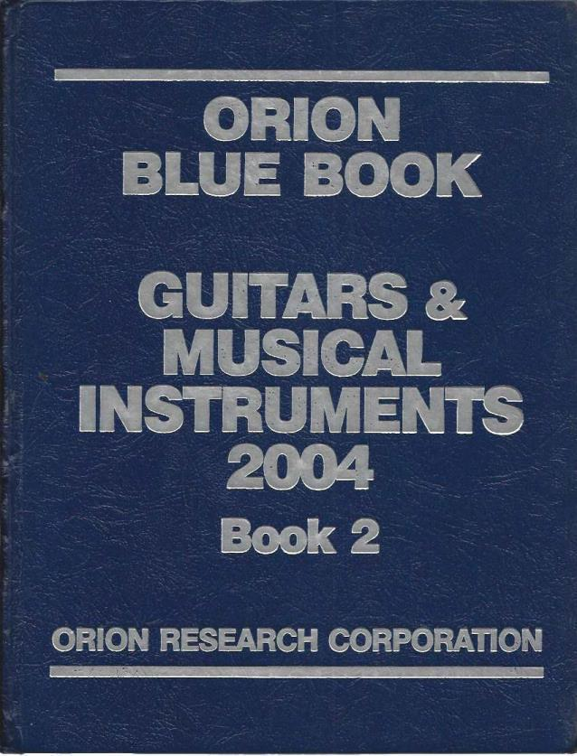 Image for Orion Blue Book: Guitars & Musical Instruments 2004 (Orion Blue Book Guitars and Musical Instruments)