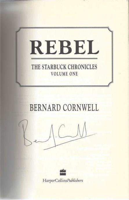 Rebel (The Starbuck Chronicles, Vol. 1), Cornwell, Bernard