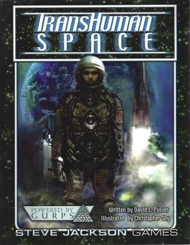 Transhuman Space (GURPS Roleplaying Game), Pulver, David; Shy, Christopher [Illustrator]