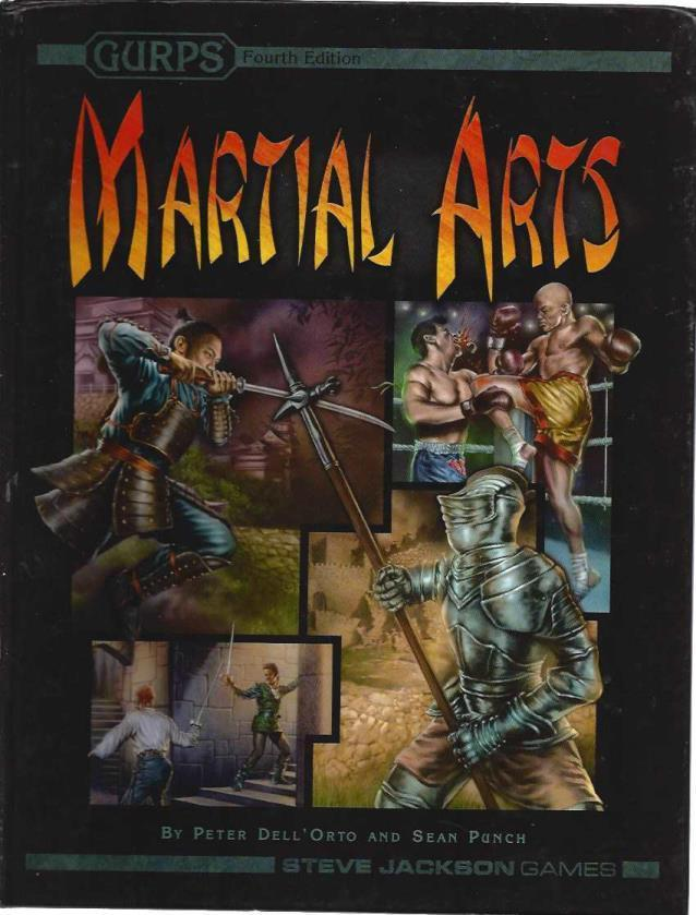 GURPS Martial Arts, Sean Punch; Peter Dell'Orto; Sean Punch [Editor]