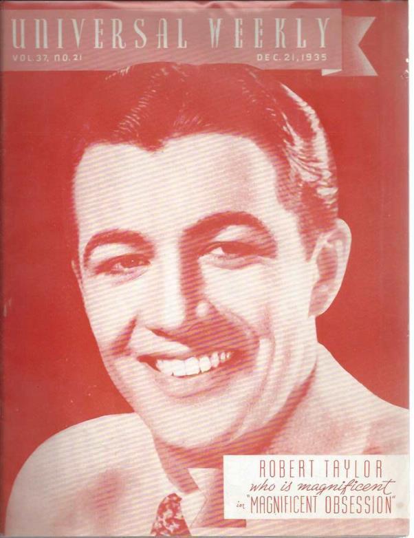 Universal weekly magazine: vol.37, no.21 1935 Dec. 21. Robert Taylor, Robert Taylor
