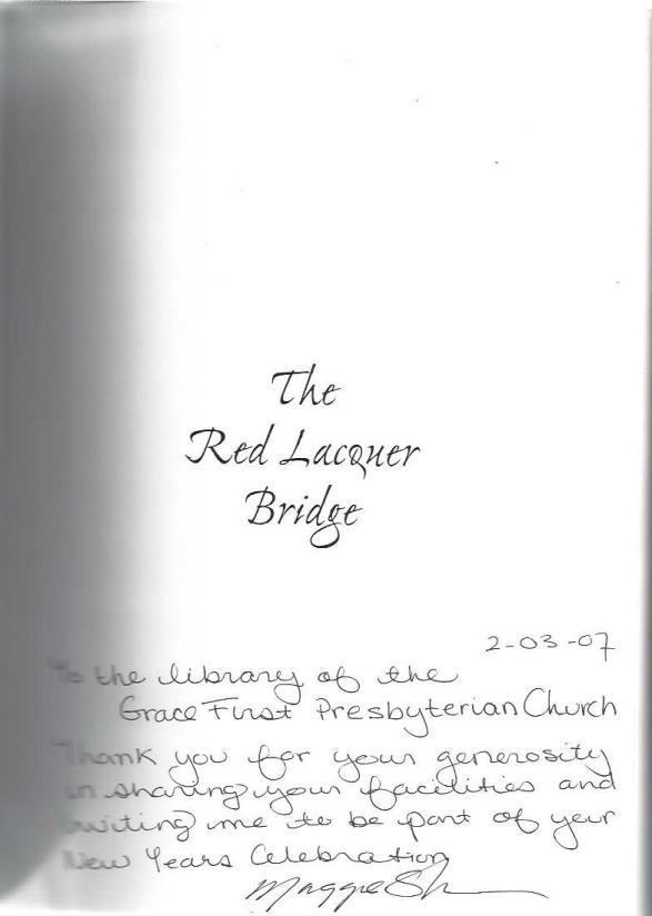 Red Lacquer Bridge, Shelton, Maggie