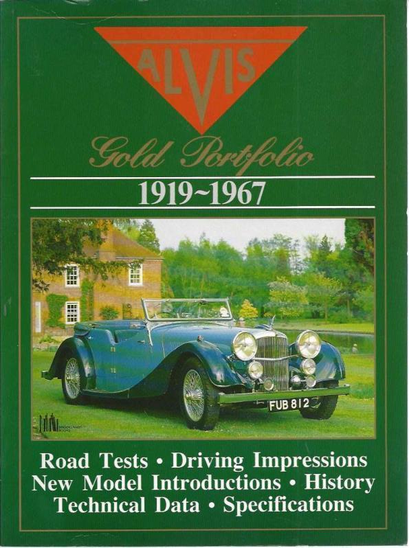 The Alvis Road Test Book: The Alvis Gold Portfolio, 1919-67, Clarke, R.M.
