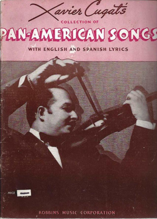 Image for Xavier Cugat''s collection of Pan-American songs with English and Spanish lyrics.
