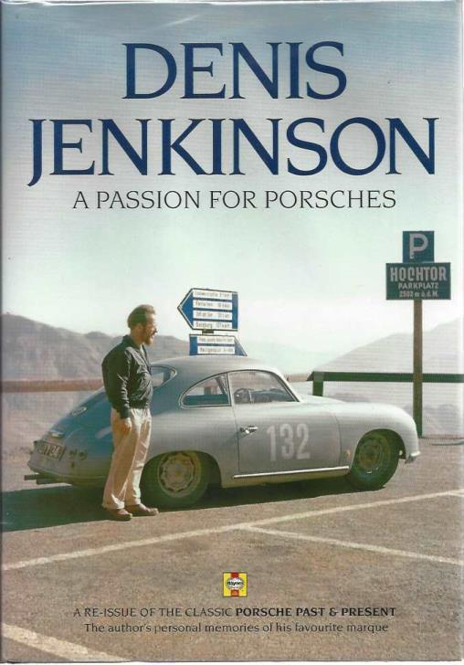 Denis Jenkinson A Passion for Porsches, Jenkinson, Denis