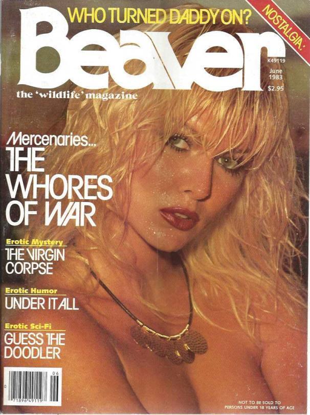 "Beaver Busty Adult Magazine ""Mercenaries,,, the Whores of War"" June 1983, beaver"