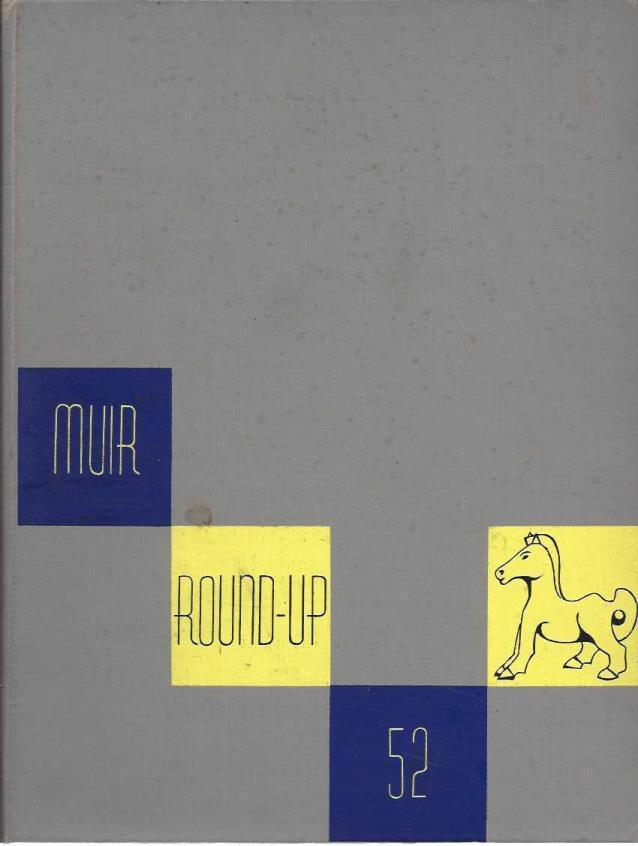 John Muir College: 1952 Round-Up (Yearbook), John Muir College