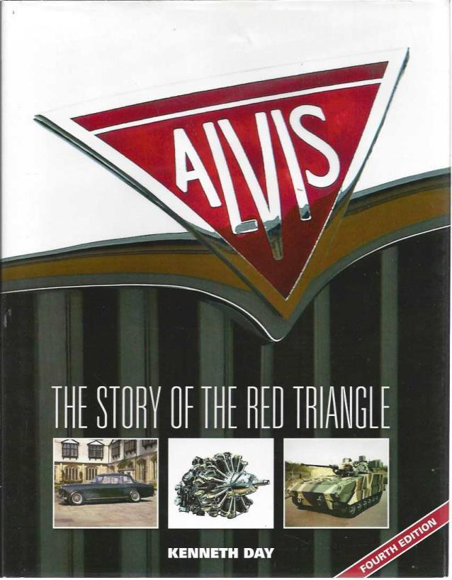Alvis: The Story of the Red Triangle (4th Edition), Day, Kenneth