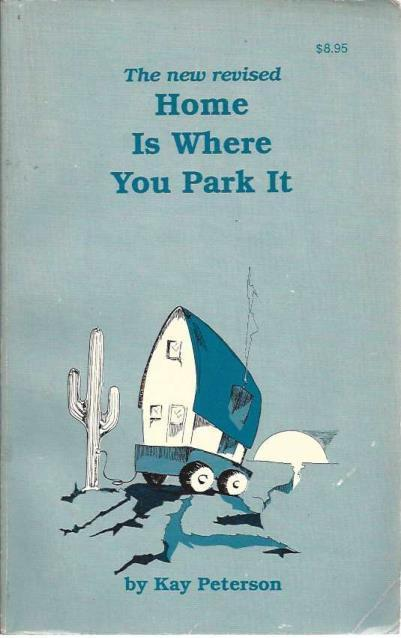 Home Is Where You Park It, Kay Peterson
