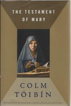 The Testament of Mary, Toibin, Colm