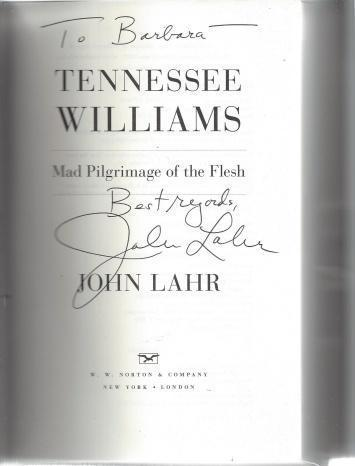 Tennessee Williams: Mad Pilgrimage of the Flesh, Lahr, John