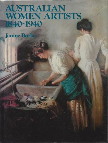 Australian women artists, 1840-1940, Burke, Janine
