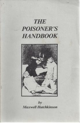 The Poisoner's Handbook, Hutchkinson, Maxwell
