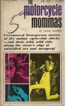 The Motorcycle Mommas, Doug Hamma