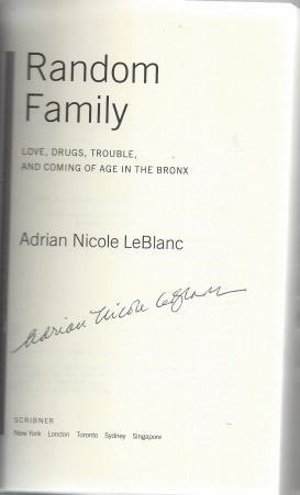 Random Family: Love, Drugs, Trouble, and Coming of Age in the Bronx, Adrian Nicole LeBlanc