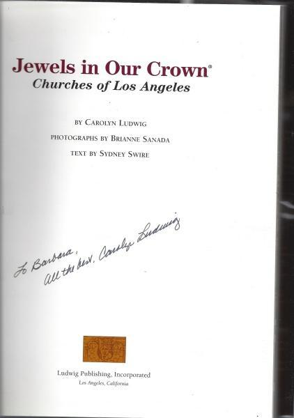Jewels in Our Crown: Churches of Los Angeles, Ludwig, Carolyn