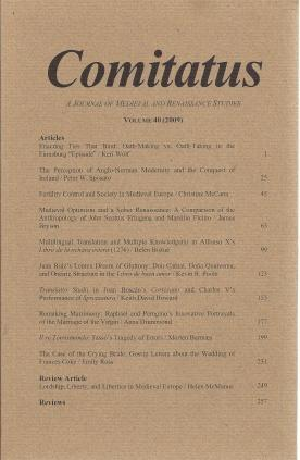 Comitatus: A Journal of Medieval and Renaissance Studies (Volume 40,2009), N/A; Edward McCormick Schoolman [Editor]