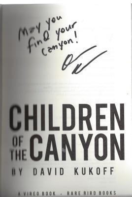 Children of the Canyon: A Novel, Kukoff, David