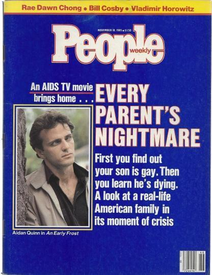 People Weekly (AIDS...Every Parent's Nightmare....AIDIN QUINN in An Early Frost, November 18 , 1985), Rae Dawn Chong , Bill Cosby , Vladimir Hoorowitz [Introduction]