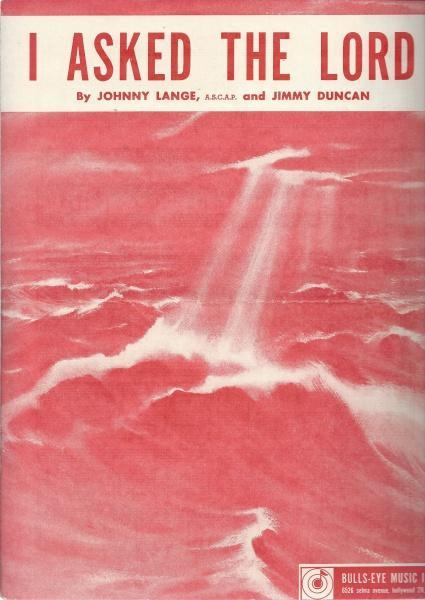 I ASKED THE LORD, JOHNNY LANGE; JIMMY DUNCAN