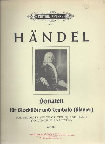 SONATEN FUR BLOCKFLOTE UND CEMBALO (KLAVIER) FOR RECORDER (FLUTE OR VIOLIN) AND PIANO (VIOLONCELLO AD LIBITUM), HANDEL