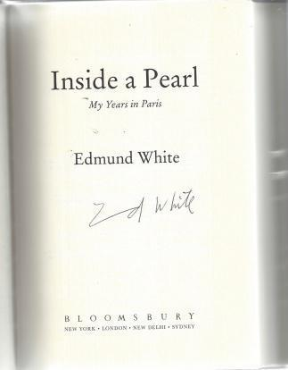 Inside a Pearl: My Years in Paris, White, Edmund