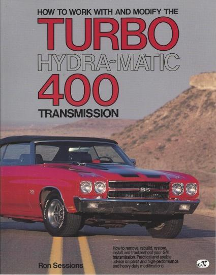 How to Work with and Modify the Turbo Hydra-Matic 400 Transmission (Motorbooks Workshop), Sessions, Ron