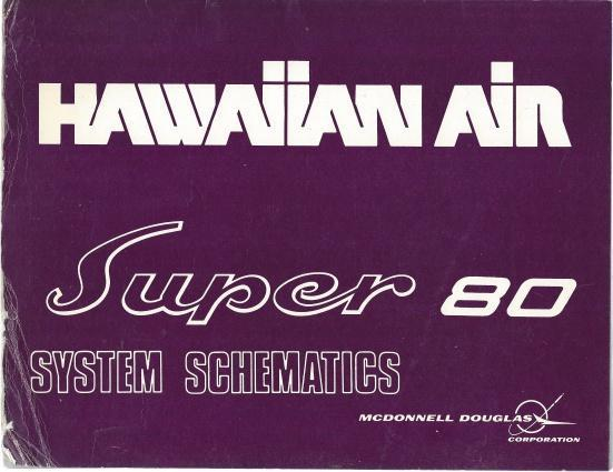 Hawaiian Air: Super 80 DC-9 System Schematics (September 1981), Aurelia M. Jewell