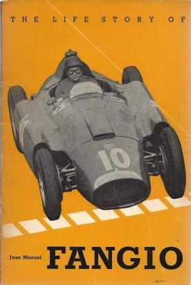 The Life story of Juan Manuel Fangio,, Hansen, Ronald