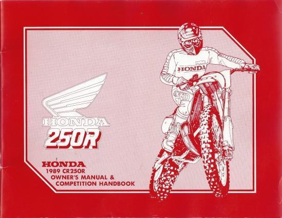 Honda 1989 CR25OR Owner's Manual & Competition Handbook, N/A