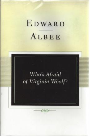 Who's Afraid of Virginia Woolf?: A Play (Scribner Classics), Albee, Edward