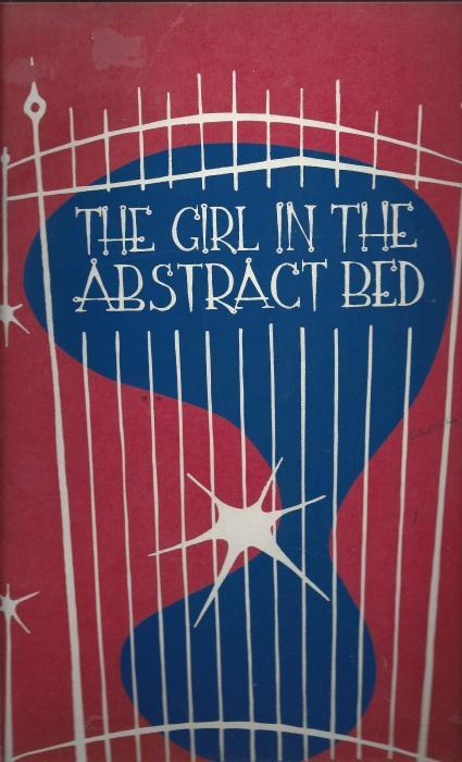 The Girl in the Abstract Bed., BOURJAILY, Vance & SCHNEEBAUM, Tobias