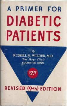 A Primer For Diabetic Patients (Revised 9th Edition), Russell M. Wilder, M.D.