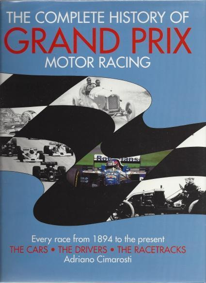 The Complete History of Grand Prix Motor Racing, Cimarosti, Adriano