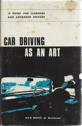 Car Driving As An Art, DAVIS, S.C.H. of Autocar