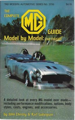 The Complete MG Guide Model by Model, Christy, John; Ludvigsen, Karl