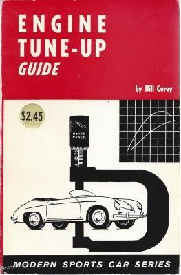 Engine Tune-Up Guide: Modern Sports Car Series, Bill Corey