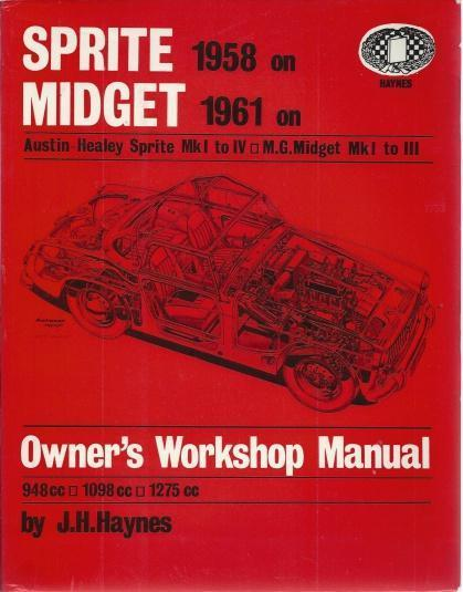 Sprite & Midget Owner's Workshop Manual, J.H. Haynes