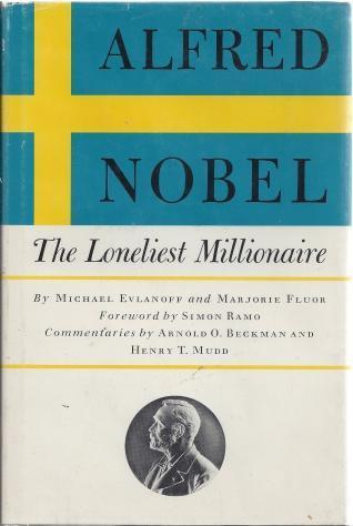 Alfred Nobel, the loneliest millionaire,, Evlanoff, Michael