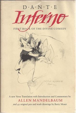 Inferno: First Book of the Divine Comedy (California Dante) by Dante (1992-07-01), Dante