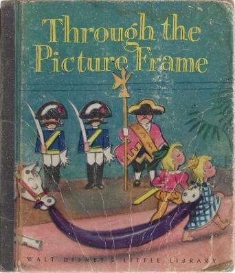 Walt Disney's Through the Picture Frame: from OLE LUKOIE, Andersen, Hans Christian; Edmunds, Robert, Adapter; The Walt Disney Studio [Illustrator]