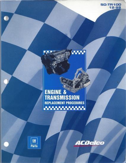 Engine & Transmission Replacement Procedures; 1998 Chrysler, Ford, General Motors, N/A