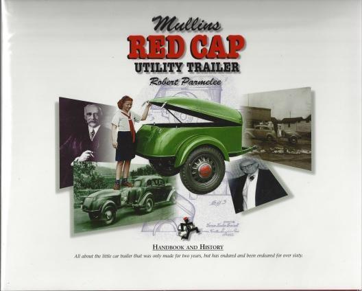 Mullins Red Cap Utility Trailer, Parmelee, Robert L.