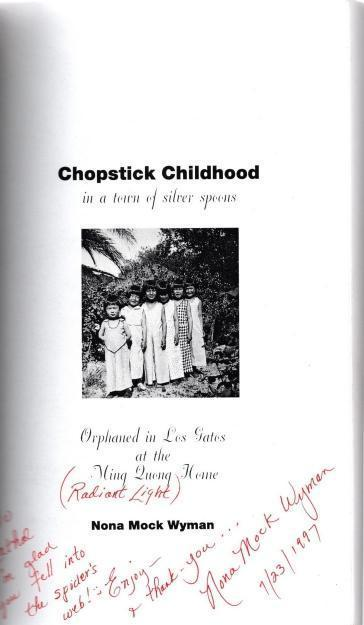 Chopstick Childhood in a Town of Silver Spoons: Orphaned in Los Gatos at the Ming Quong Home, Wyman, Nona Mock